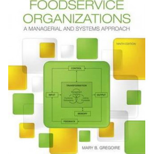 Foodservice Organizations: A Managerial and Systems Approach (9th Editon)