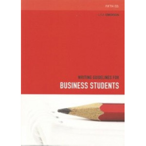 Writing Guidelines for Business Students 5E