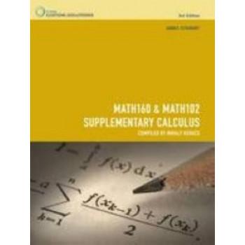 Calculus MATH160 & MATH102 Supplementary Calculus CUSTOM PUBLICATION (2013 VERSION)