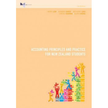 Accounting Principles and Practice for New Zealand Students 3E