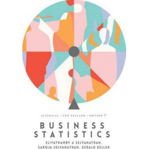 Business Statistics: Australia New Zealand with Student Resource Access for 12 Months 7E