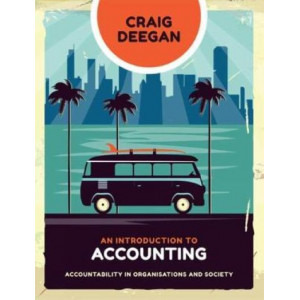 Introduction to Accounting, An: Accountability in Organisations and Society