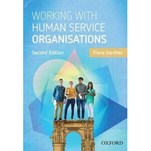 Working with Human Service Organisations 2E