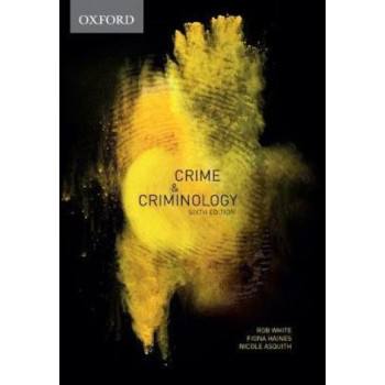 Crime & Criminology 6E