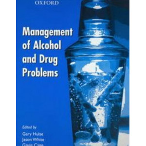 Management of Alcohol & Drug Problems