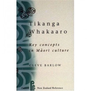 Tikanga Whakaaro : Key Concepts in Maori Culture