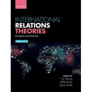 International Relations Theories: Discipline and Diversity (5th Revised edition, 2020)