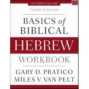 Basics of Biblical Hebrew Workbook 3E