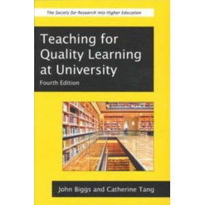 Teaching for Quality Learning at University (4th edition)