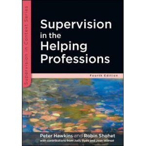 Supervision in the Helping Professions 4E