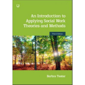 Introduction to Applying Social Work Theories and Methods 3e, An