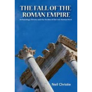 Fall of the Western Roman Empire: An Archaeological and Historical Perspective