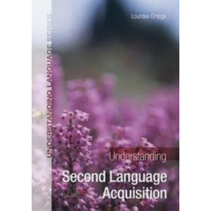 Understanding Second Language Acquisition (1st Edition, 2008)