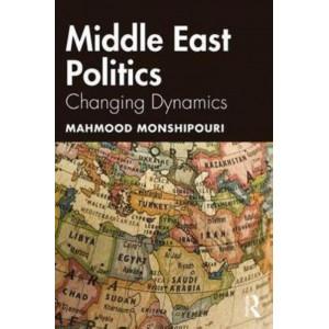 Middle East Politics: Changing Dynamics