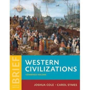Western Civilizations: Their History & Their Culture (Brief 4th edition)