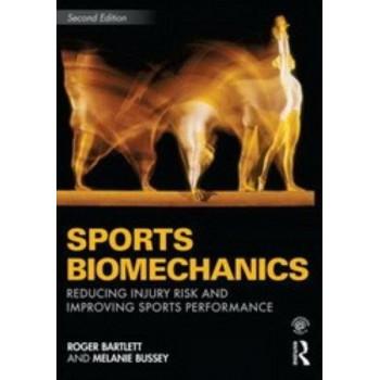 Sports Biomechanics: Reducing Injury Risk and Improving Sports Performance (2nd Edition)