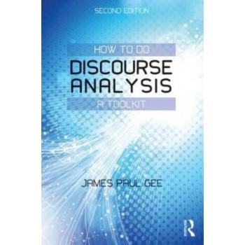 How to do Discourse Analysis: A Toolkit