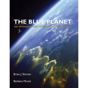 Blue Planet : An Introduction to Earth System Science 3E