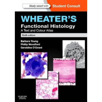 Wheater's Functional Histology : A Text and Colour Atlas 6E