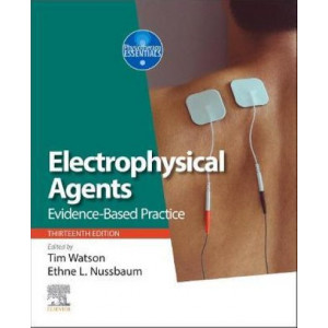 Electrophysical Agents: Evidence-based Practice - Physiotherapy Essentials (13th Edition, 2020)