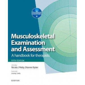 Musculoskeletal Examination and Assessment - Volume 1: A Handbook for Therapists 5E