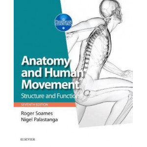 Anatomy and Human Movement: Structure and function (7th Edition)