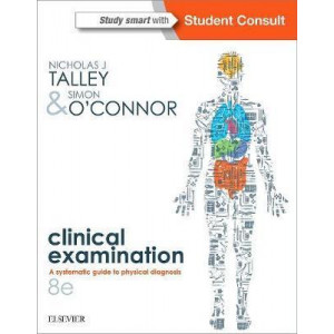 Talley and O'Connor's Clinical Examination - 2-Volume Set 8E