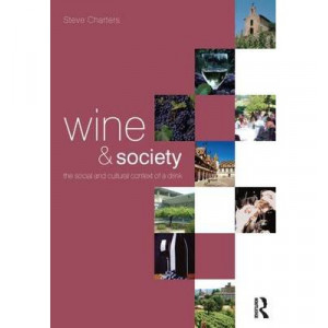 Wine and Society : The Cultural and Social Context of a Drink