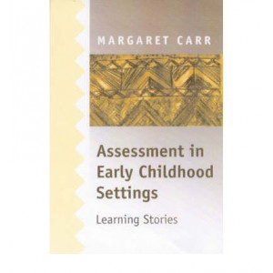 Assessment in Early Childhood Settings   Learning Stories