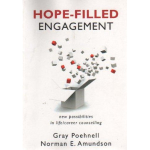 Hope-Filled Engagement : New Possibilities in Life/Career Counselling