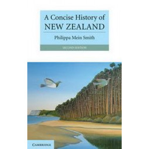 Concise History of New Zealand 2E
