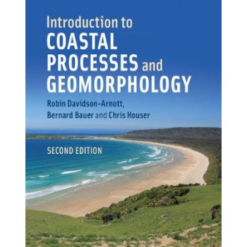 Introduction to Coastal Processes and Geomorphology (2nd Edition, 2019) ROBIN DAVIDSON-ARNOTT
