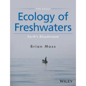 Ecology of Freshwaters: Earth's Bloodstream (5th edition)