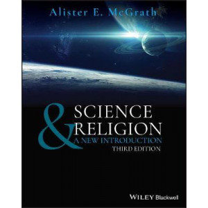 Science & Religion: A New Introduction (3rd Edition, 2020)
