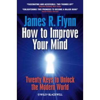 How To Improve Your Mind : 20 Keys to Unlock the Modern World
