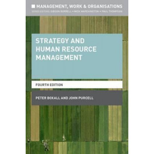 Strategy and Human Resource Management (4th edition, 2016)