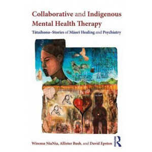 Collaborative and Indigenous Mental Health Therapy: Tataihono