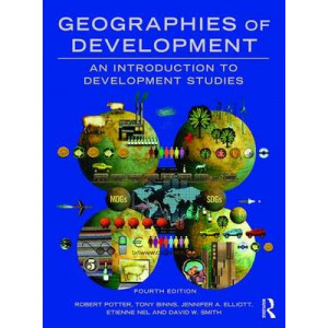 Geographies of Development: An Introduction to Development Studies (4th Edition, 2017)