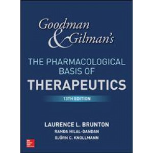 Goodman and Gilman's The Pharmacological Basis of Therapeutics 13E