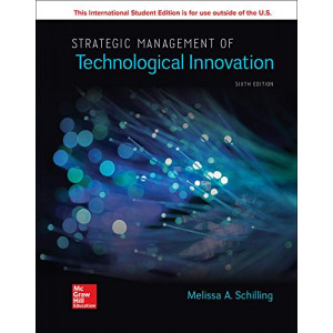 ISE Strategic Management of Technological Innovation (6th Edition, 2019)