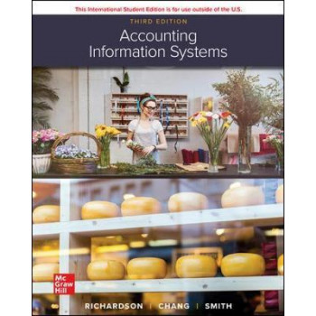 ISE Accounting Information Systems (3rd International Student Edition, 2020)