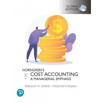 Horngren's Cost Accounting, Global Edition (17th Edition, 2020)