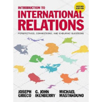 Introduction to International Relations: Perspectives, Connections, and Enduring Questions 2E
