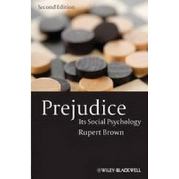 Prejudice : Its Social Psychology 2E