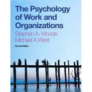 Psychology of Work and Organizations (2nd International edition, 2014)