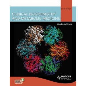 Clinical Biochemistry and Metabolic Medicine 8E
