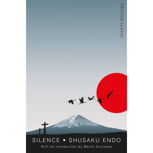 Silence: Picador Classic