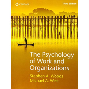 Psychology of Work and Organizations, The (3rd Edition, 2019)