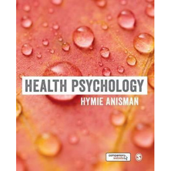 Health Psychology (Sage Foundations of Psychology Series)