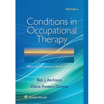 Conditions in Occupational Therapy 5E